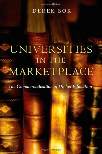 Universities in the Marketplace The Commercialization of Higher Education  2003 edition cover