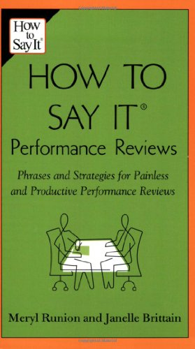 How to Say It Performance Reviews Phrases and Strategies for Painless and Productive Performance Reviews  2006 edition cover
