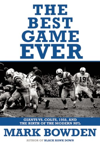 Best Game Ever Giants vs. Colts, 1958, and the Birth of the Modern NFL N/A edition cover