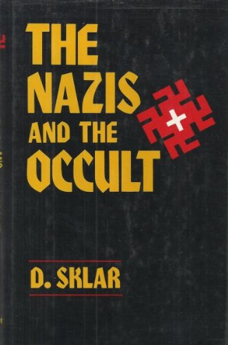 Nazis and the Occult Reprint  9780880294126 Front Cover