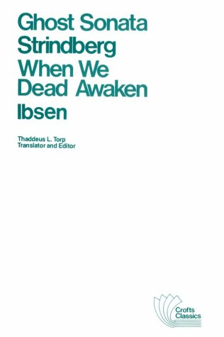Ghost Sonata and When We Dead Awaken   1977 edition cover
