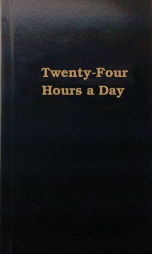 Twenty-Four Hours a Day   1954 9780894860126 Front Cover