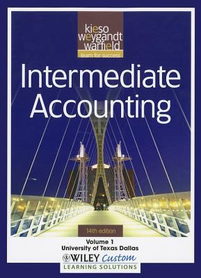 Intermediate Accounting 14E Volume 1 for the University of Texas at Dallas  14th 2011 9781118107126 Front Cover