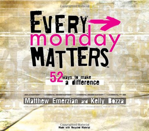 Every Monday Matters 52 Ways to Make a Difference  2008 edition cover