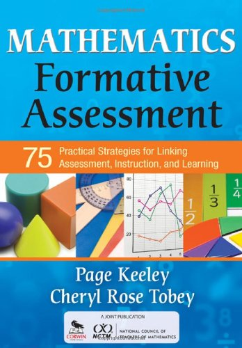 Mathematics Formative Assessment 75 Practical Strategies for Linking Assessment, Instruction, and Learning  2011 edition cover