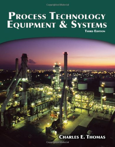 Process Technology Equipment and Systems  3rd 2011 9781435499126 Front Cover