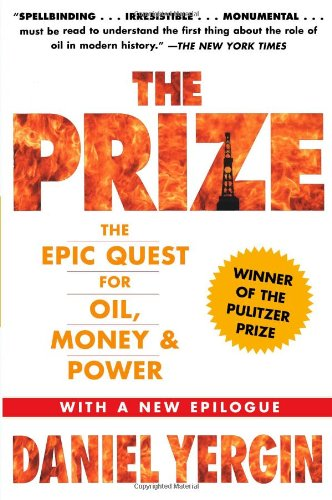 Prize The Epic Quest for Oil, Money and Power  2008 9781439110126 Front Cover