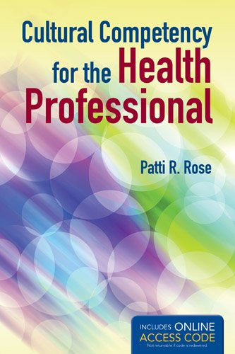 Cultural Competency for the Health Professional   2013 edition cover
