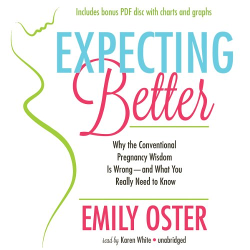 Expecting Better: How to Fight the Pregnancy Establishment With Facts; Library Edition  2013 edition cover