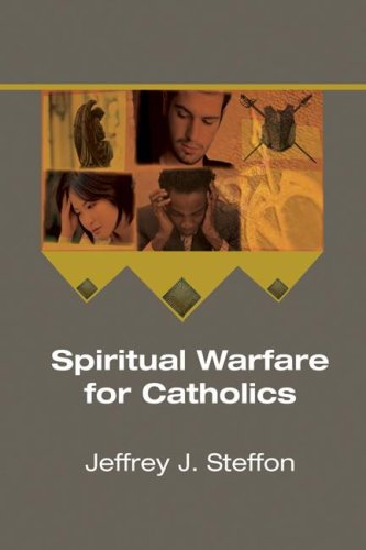 Spiritual Warfare for Catholics  N/A 9781556352126 Front Cover