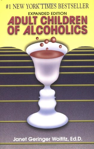 Adult Children of Alcoholics Expanded Edition  1990 (Expanded) 9781558741126 Front Cover