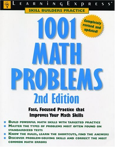 1001 Math Problems : Fast, Focused Practice That Improves Your Math Skills 2nd 2004 edition cover