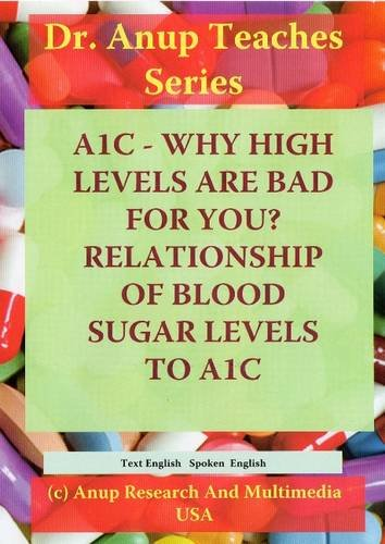 Blood Sugar: Importance of A1c Levels in Managing Diabetes  2009 edition cover