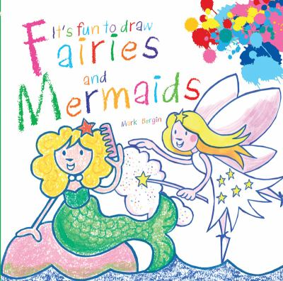 It's Fun to Draw Fairies and Mermaids  N/A 9781620871126 Front Cover