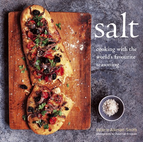 Salt Cooking with the World's Favorite Seasoning  2009 edition cover