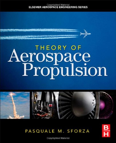 Theory of Aerospace Propulsion   2012 edition cover