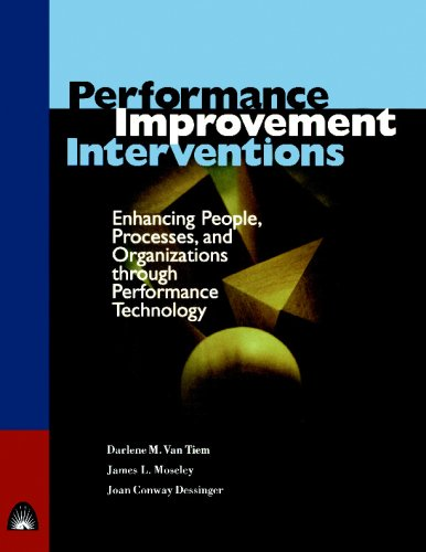 Performance Improvement Interventions Enhancing People, Processes, and Organizations Through Performance Technology  2001 edition cover