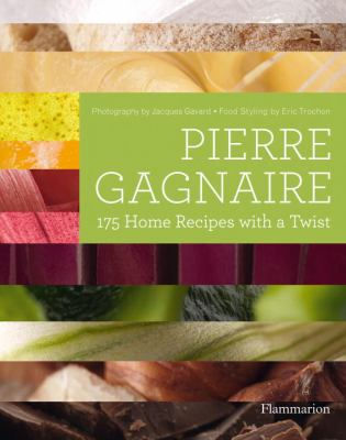 Pierre Gagnaire 175 Home Recipes with a Twist  2012 9782080201126 Front Cover