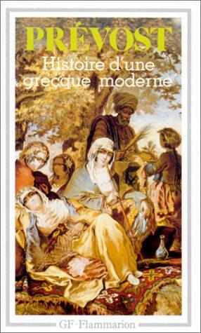 Histoire D'Une Grecque Moderne N/A 9782080706126 Front Cover