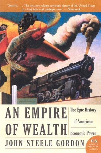 Empire of Wealth The Epic History of American Economic Power  2005 edition cover