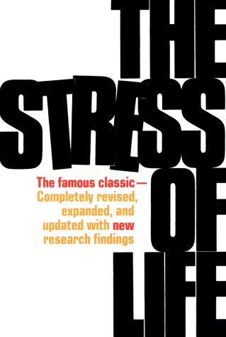 Stress of Life  2nd 1978 (Revised) edition cover