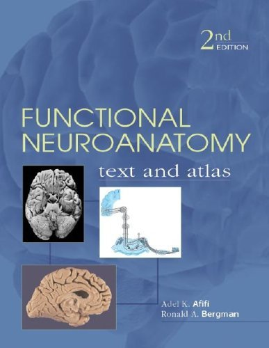 Functional Neuroanatomy Text and Atlas 2nd 2005 (Revised) edition cover