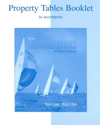Thermodynamics Property Tables Booklet An Engineering Approach 6th 2008 9780073277127 Front Cover