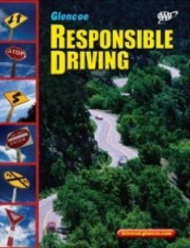 Responsible Driving  3rd 2006 (Student Manual, Study Guide, etc.) edition cover