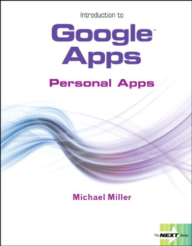 Introduction to Google Apps Personal Apps  2012 9780132552127 Front Cover