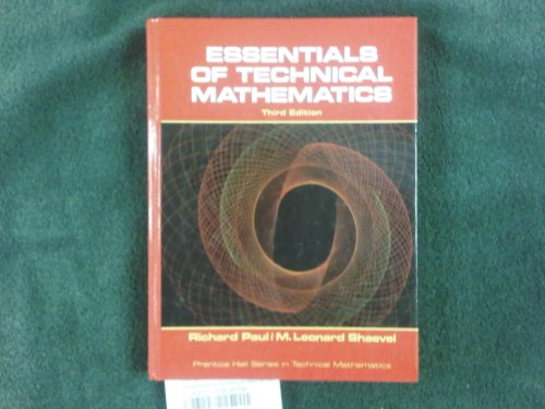Essentials of Technical Mathematics  3rd 1989 9780132888127 Front Cover