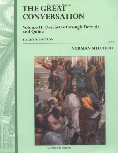 Great Conversation Descartes Through Derrida and Quine 4th 2004 (Revised) 9780195175127 Front Cover