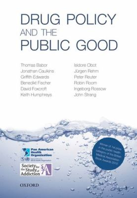Drug Policy and the Public Good   2010 edition cover