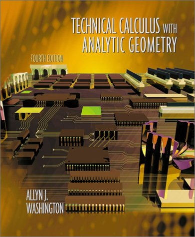 Technical Calculus with Analytic Geometry  4th 2002 (Revised) edition cover