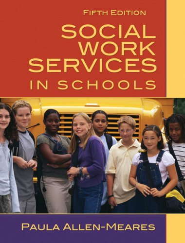 Social Work Services in Schools  6th 2010 edition cover