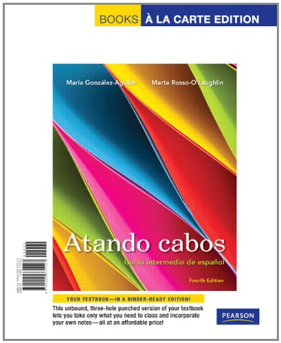 Atando Cabos Curso Intermedio de Espa�ol 4th 2012 edition cover