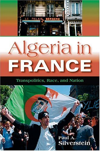 Algeria in France Transpolitics, Race, and Nation  2004 edition cover
