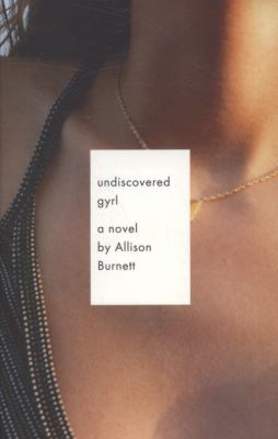Undiscovered Gyrl   2009 edition cover