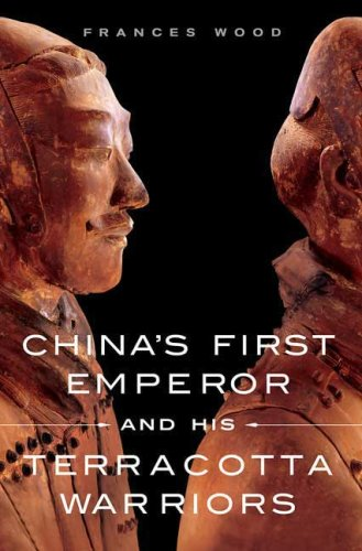 China's First Emperor and His Terracotta Warriors   2008 edition cover
