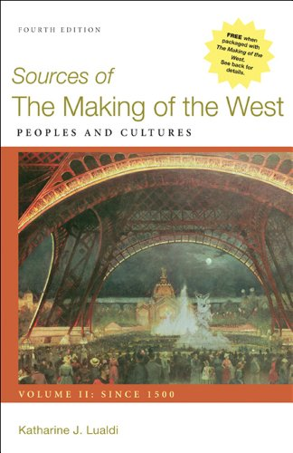 Sources of the Making of the West, Volume II: Since 1500 Peoples and Cultures 4th 2012 edition cover
