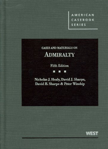 Cases and Materials on Admiralty  5th 2012 (Revised) edition cover