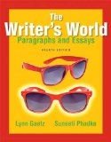 Writer's World Paragraphs and Essays 4th 2015 9780321895127 Front Cover