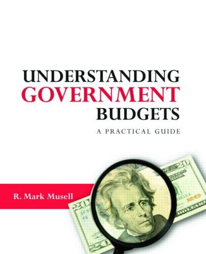 Understanding Government Budgets A Practical Guide  2009 edition cover