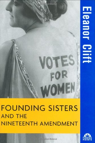 Founding Sisters and the Nineteenth Amendment   2004 edition cover