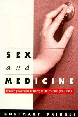 Sex and Medicine Gender, Power and Authority in the Medical Profession  1998 9780521578127 Front Cover