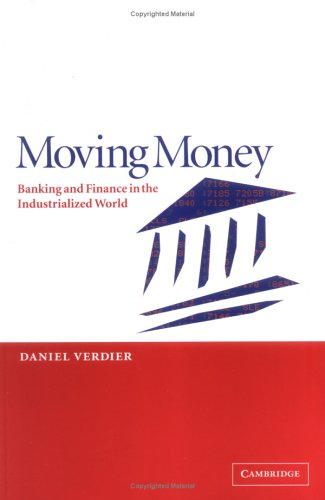 Moving Money Banking and Finance in the Industrialized World  2002 edition cover