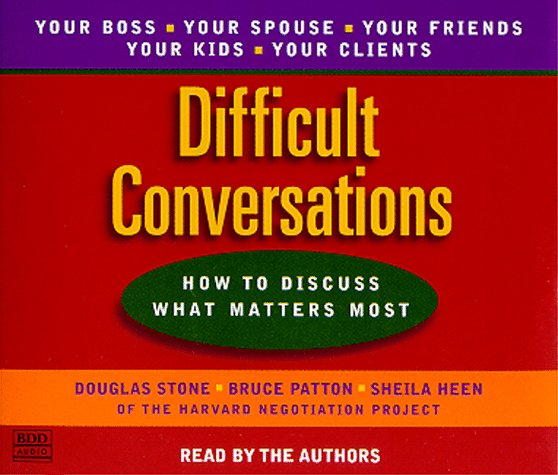 Difficult Conversations : How to Discuss What Matters Most Abridged 9780553456127 Front Cover