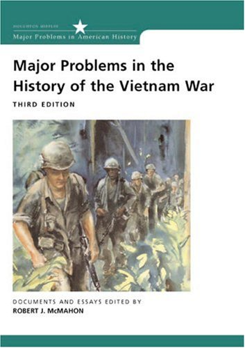 Major Problems in the History of the Vietnam War Documents and Essays 3rd 2003 edition cover