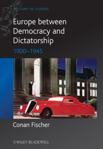 Europe Between Democracy and Dictatorship, 1900-1945   2010 edition cover