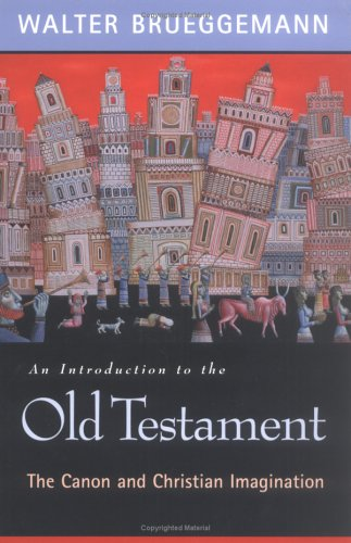 Introduction to the Old Testament The Canon and Christian Imagination  2003 edition cover