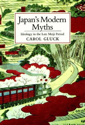 Japan's Modern Myths Ideology in the Late Meiji Period  1985 edition cover
